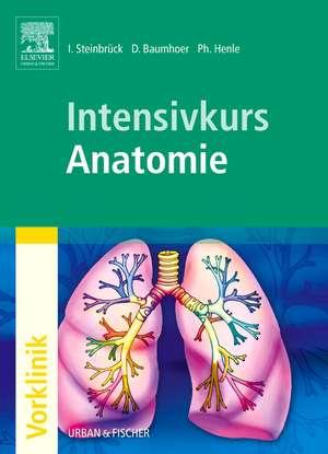 Intensivkurs Anatomie de Ingo Steinbrück