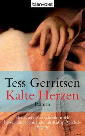 Kalte Herzen de Tess Gerritsen