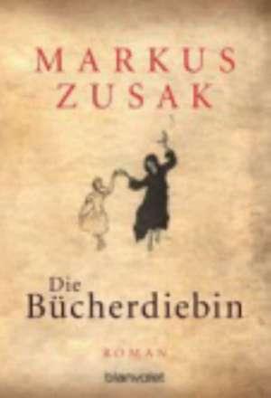 Die Bücherdiebin de Markus Zusak