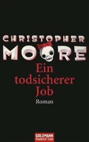 Ein todsicherer Job de Christopher Moore