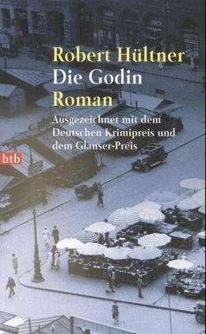 Die Godin de Robert Hültner