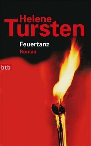 Feuertanz de Helene Tursten