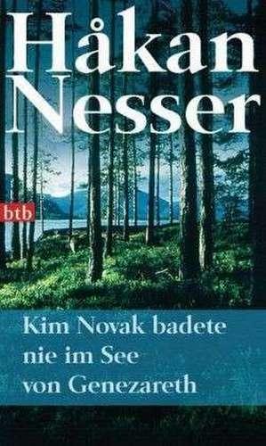Kim Novak badete nie im See von Genezareth de Håkan Nesser