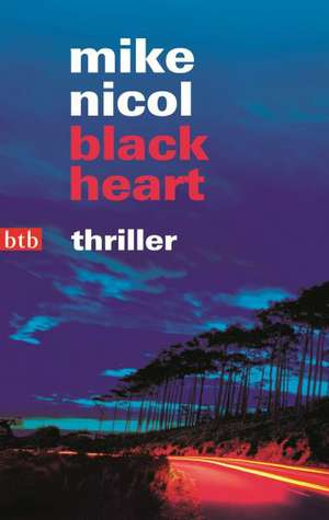black heart de Mike Nicol
