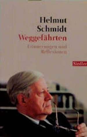Weggefährten de Helmut Schmidt