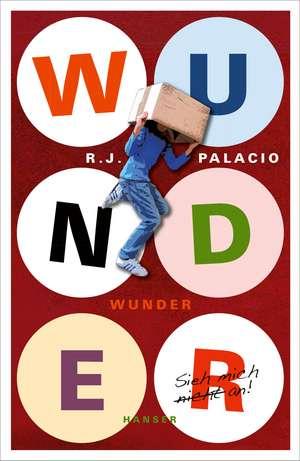 Wunder de Raquel J. Palacio