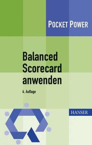 Balanced Scorecard anwenden de Andreas Preißner