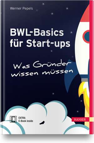 BWL-Basics für Start-ups de Werner Pepels