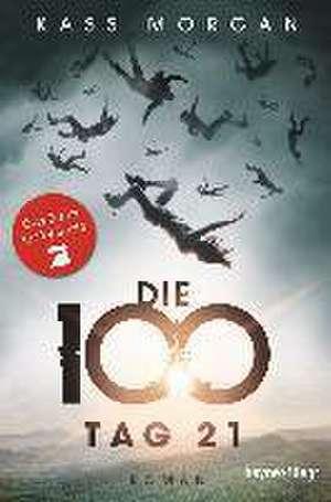 Die 100 - Tag 21 de Kass Morgan