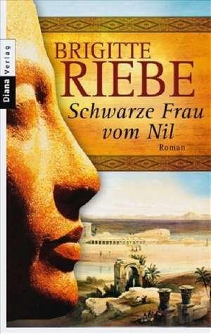 Schwarze Frau vom Nil de Brigitte Riebe