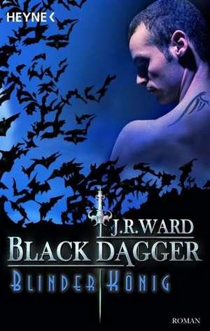 Black Dagger 14. Blinder Koenig