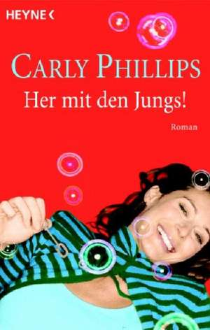 Her mit den Jungs! de Carly Phillips
