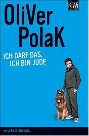 Ich darf das, ich bin Jude de Oliver Polak