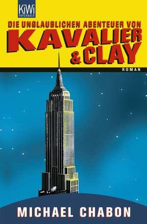 Die unglaublichen Abenteuer von Kavalier & Clay de Michael Chabon