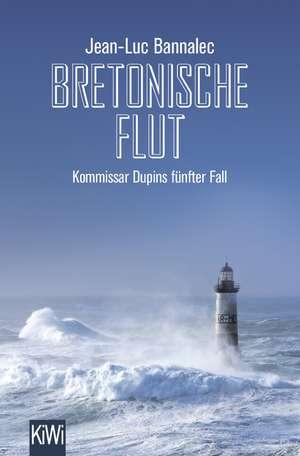 Bretonische Flut de Jean-Luc Bannalec