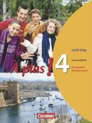 À plus! Ausgabe 2004. Band 4 (cycle long). Grammatikheft