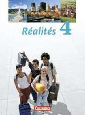 Realites 4. Schuelerbuch. Nouvelle Edition
