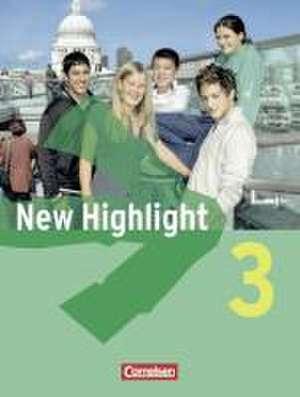 New Highlight Allgemeine Ausgabe3: 7. Schuljahr. Schuelerbuch