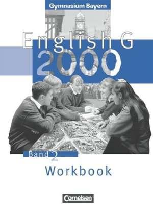 English G 2000. Ausgabe Bayern. Band 2. Workbook de Hellmut Schwarz