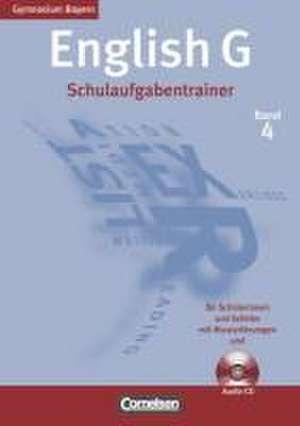 English G Bd. 4. Gymnasium Bayern. Schulaufgabentrainer