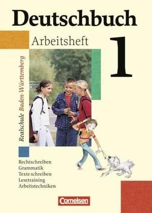 Deutschbuch 1. Arbeitsheft mit Loesungen. Realschule. 5. Schuljahr. Baden-Wuerttemberg
