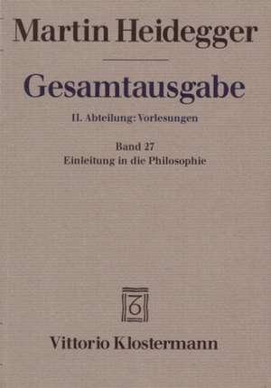 Martin Heidegger, Einleitung in Die Philosophie (Wintersemester 1928/29)