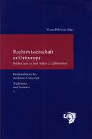 Rechtswissenschaft in Osteuropa de Zoran Pokrovac