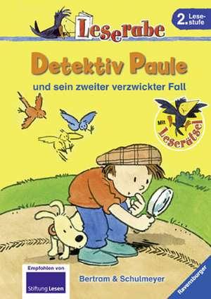 Detektiv Paule und sein zweiter verzwickter Fall de Rüdiger Bertram