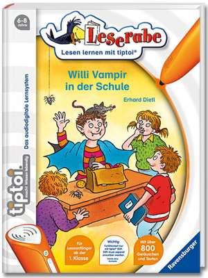 tiptoi® Willi Vampir in der Schule: 6-8 ani de Erhard Dietl