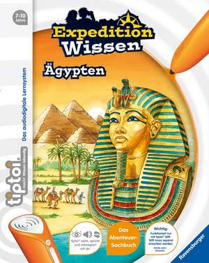 tiptoi® Expedition Wissen: Ägypten de Annette Neubauer
