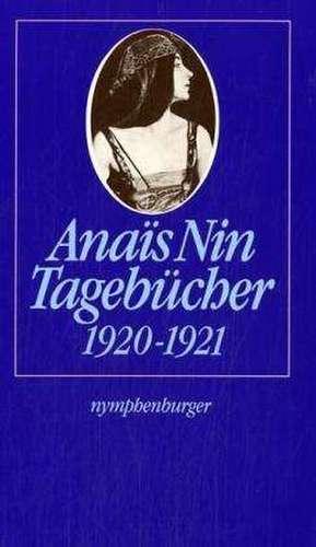 Tagebücher 1920-1921 de Anaïs Nin