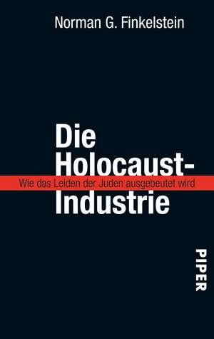 Die Holocaust-Industrie de Helmut Reuter