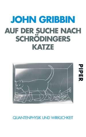 Auf der Suche nach Schrödingers Katze de Friedrich Griese