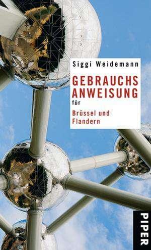 Gebrauchsanweisung für Brüssel und Flandern de Siggi Weidemann