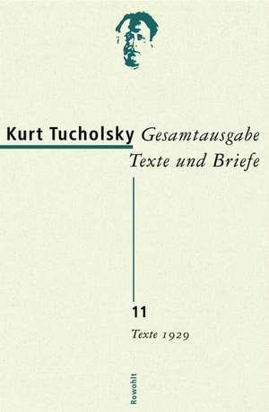 Gesamtausgabe 11. Texte 1929