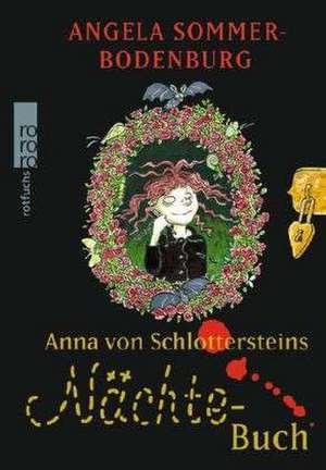 Anna von Schlottersteins Naechtebuch