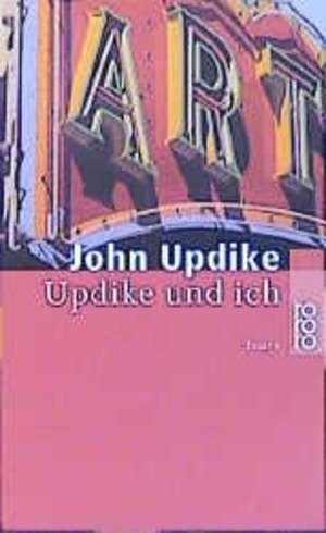 Updike und ich