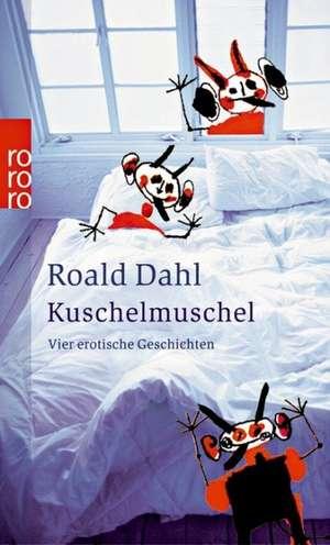 Kuschelmuschel de Roald Dahl
