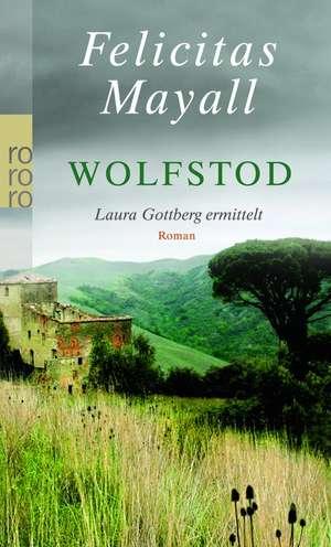 Wolfstod de Felicitas Mayall