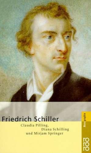 Friedrich Schiller de Claudia Pilling