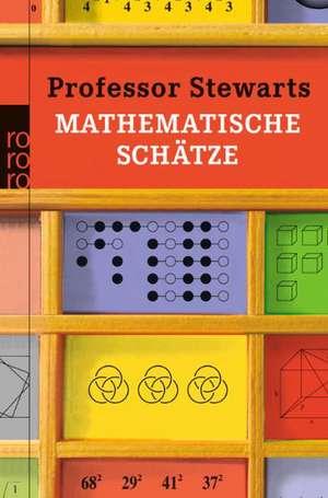 Professor Stewarts mathematische Schätze de Ian Stewart