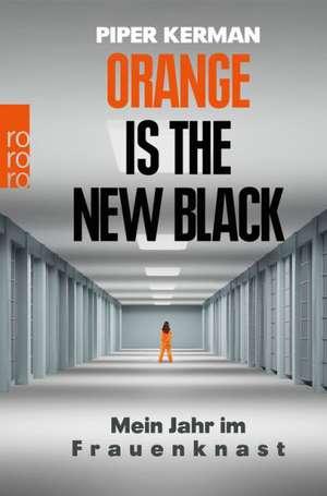 Orange Is the New Black de Piper Kerman