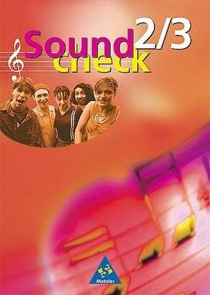 Soundcheck 2/3. Schuelerbuch. Neubearbeitung. Baden-Wuerttemberg, Rheinland-Pfalz, Saarland