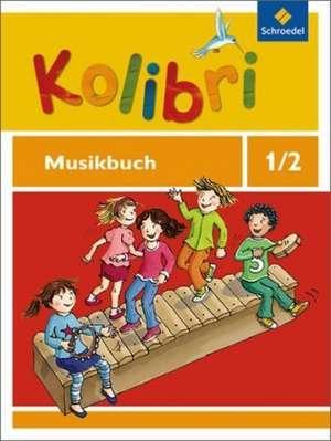 Kolibri 1 / 2. Musikbuch. Allgemeine Ausgabe