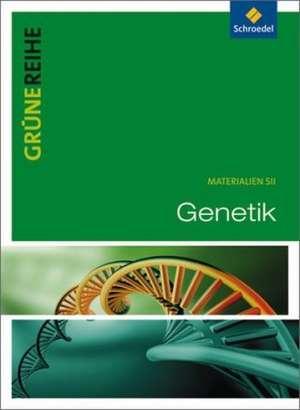 Grüne Reihe. Genetik. Schülerband de Diethard Baron
