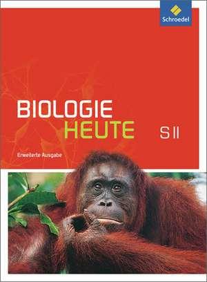 Biologie heute. Sekundarstufe 2. Schuelerband mit DVD-ROM. Erweiterte Ausgabe
