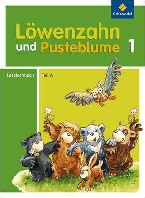Loewenzahn und Pusteblume. Leselernbuch A