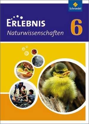 Erlebnis Naturwissenschaft 6. Schuelerband. Rheinland-Pfalz
