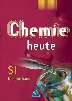 Chemie heute SI - Allgemeine Ausgabe 2001