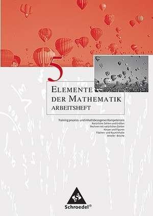 Elemente der Mathematik 5. Arbeitsheft. Sekundarstufe 1. Nordrhein-Westfalen